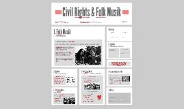 Civil Rights/Folk Musik