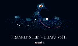 FRANKENSTEIN - CHAP.3 Vol II.