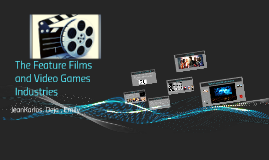 Copy of The features films and videogames industries